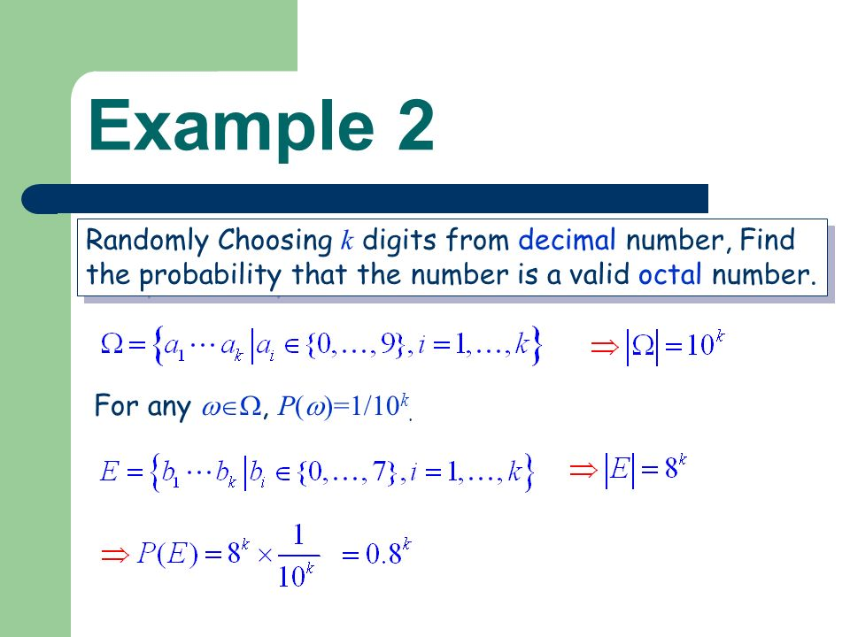 Example 2 Randomly Choosing k digits from decimal number, Find the probability that the number is a valid octal number.