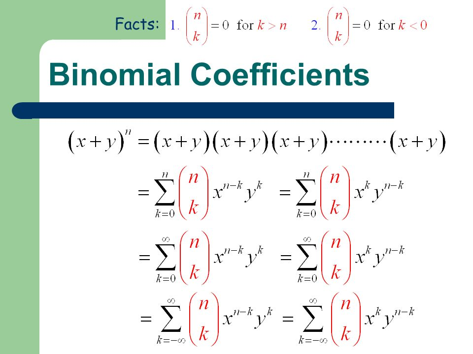 Binomial Coefficients Facts: