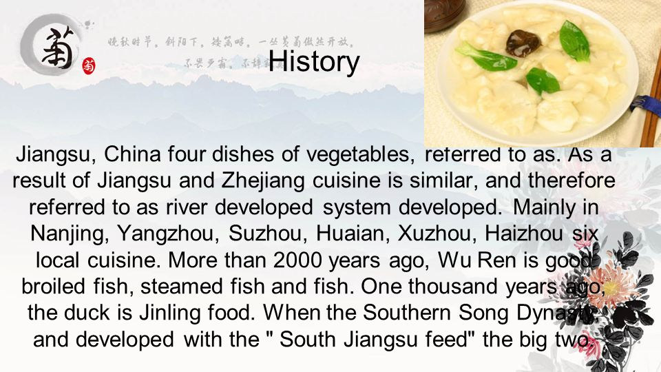 History Jiangsu, China four dishes of vegetables, referred to as.