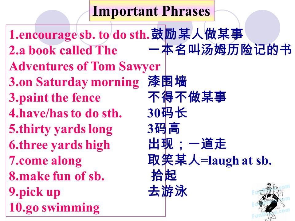 Important Phrases 1.encourage sb. to do sth.