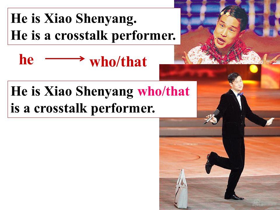 He is Xiao Shenyang. He is a crosstalk performer.
