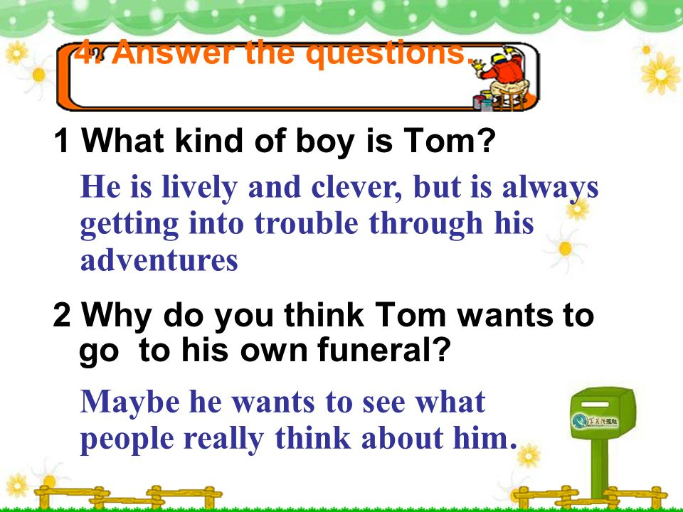 The Adventure of Tom Sawyer Your Favourite book Writer Place Story Favourite scene Character Theme Reason for its greatness