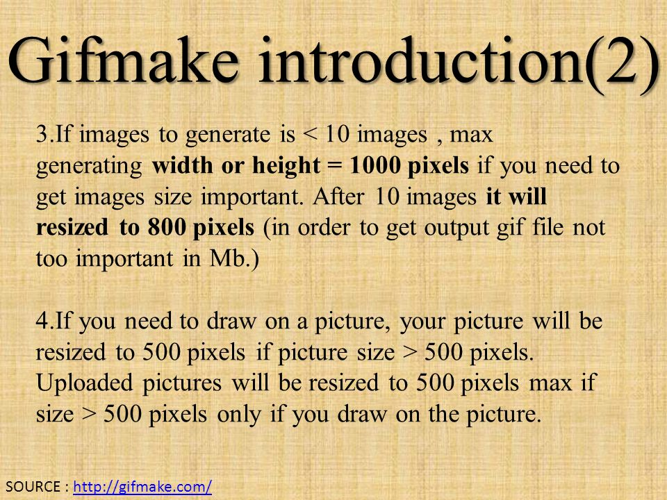 Gifmake introduction(2) 3.If images to generate is 500 pixels.
