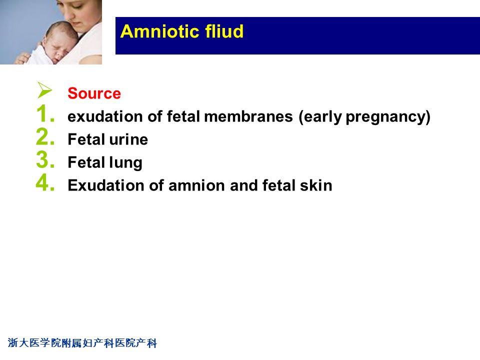 浙大医学院附属妇产科医院产科 Company LOG Amniotic fliud  Source 1.