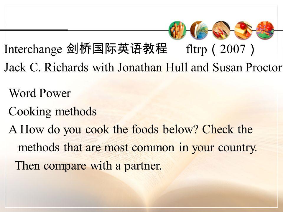 Interchange 剑桥国际英语教程 fltrp ( 2007 ) Jack C.