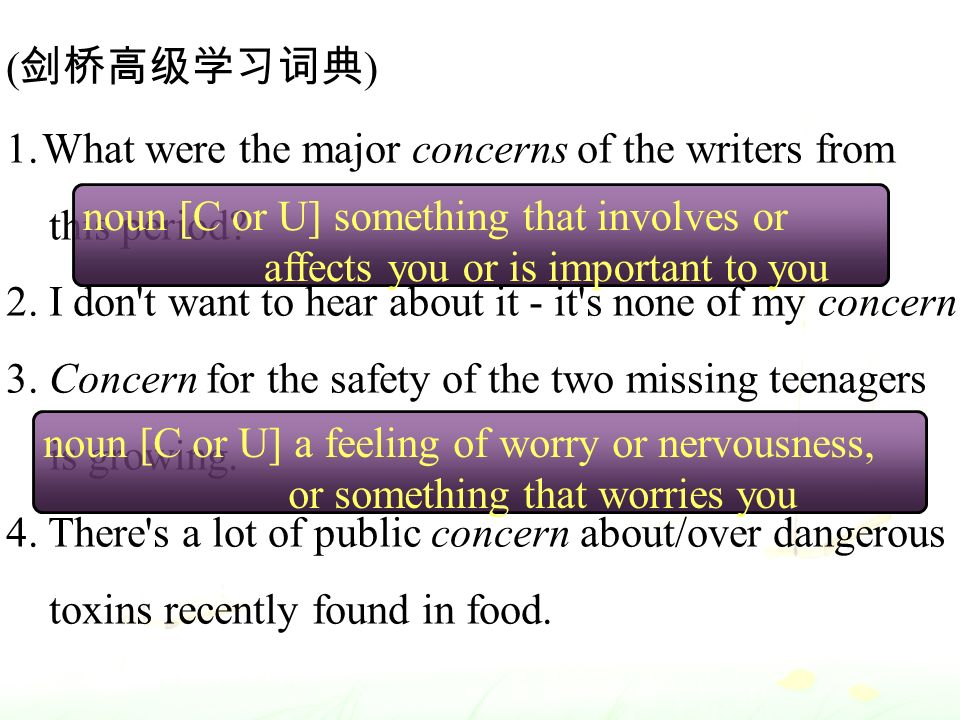 ( 剑桥高级学习词典 ) 1.What were the major concerns of the writers from this period.
