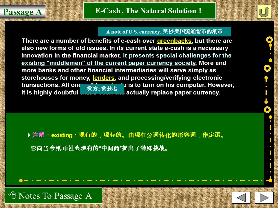  Notes To Passage A E-Cash, The Natural Solution ! Passage A The primary function of e-cash is to facilitate transactions on the Internet.