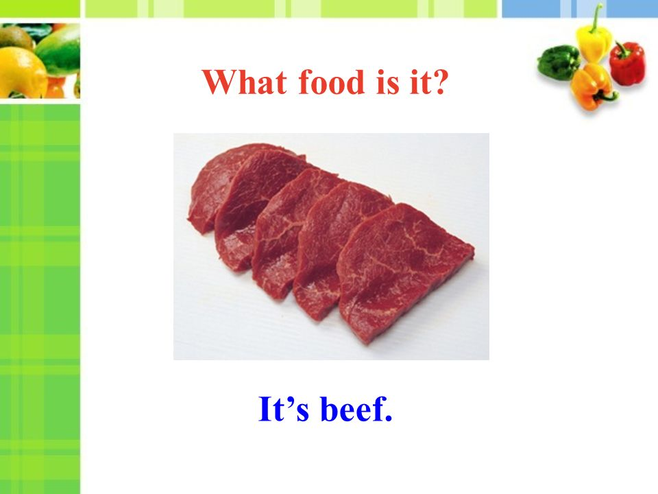 It's beef. What food is it