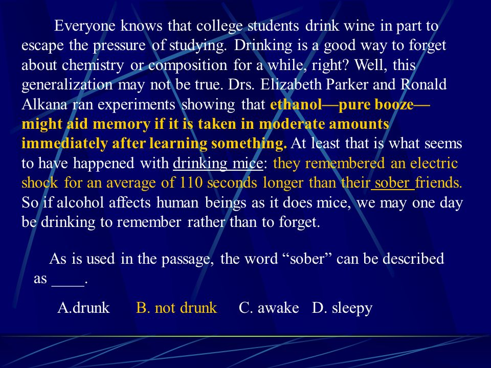 Everyone knows that college students drink wine in part to escape the pressure of studying.