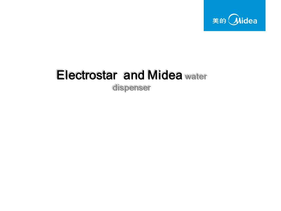 Electrostar and Midea water dispenser