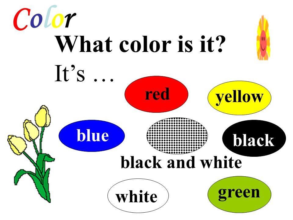 Section A 第二课时 学习目标: 1. 掌握各种颜色。 2. 学会询问与描述物体的颜色。