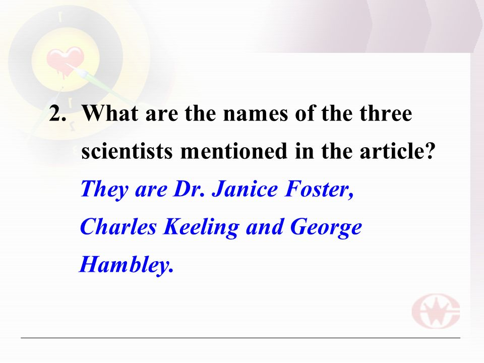 2.What are the names of the three scientists mentioned in the article.