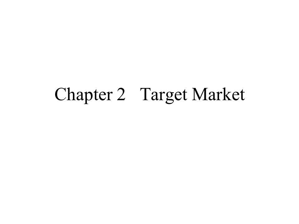 Chapter 2 Target Market
