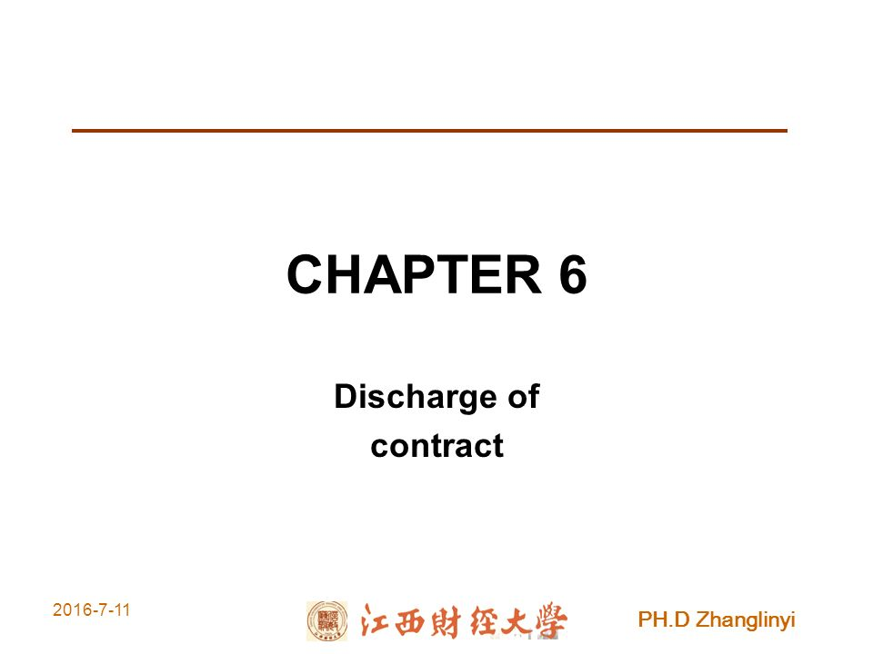 PH.D Zhanglinyi CHAPTER 6 Discharge of contract