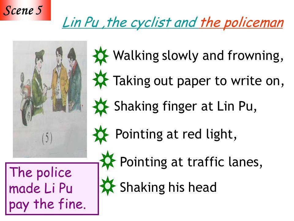 The police made Li Pu pay the fine.