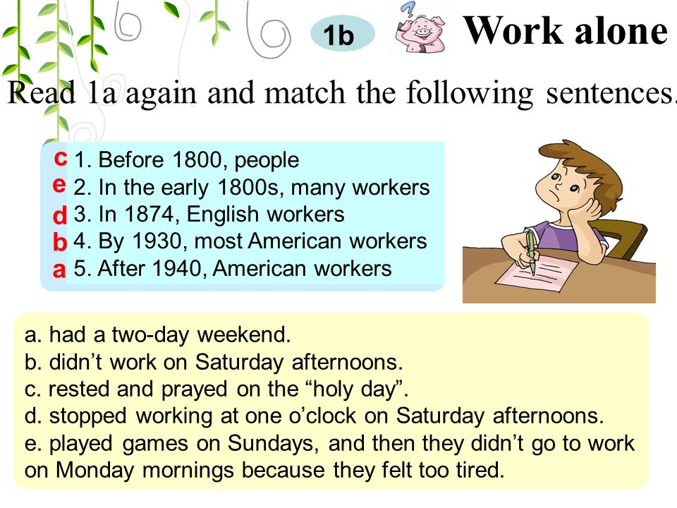 Read 1a again and match the following sentences. 1b Work alone 1.