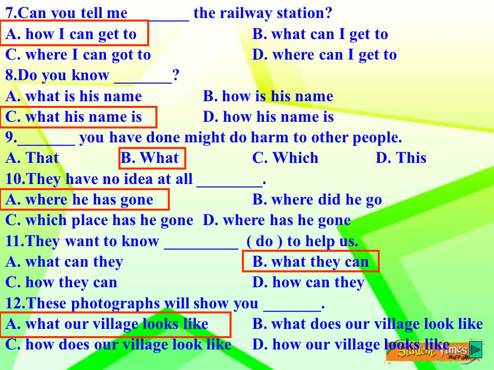 7.Can you tell me _______ the railway station. A.