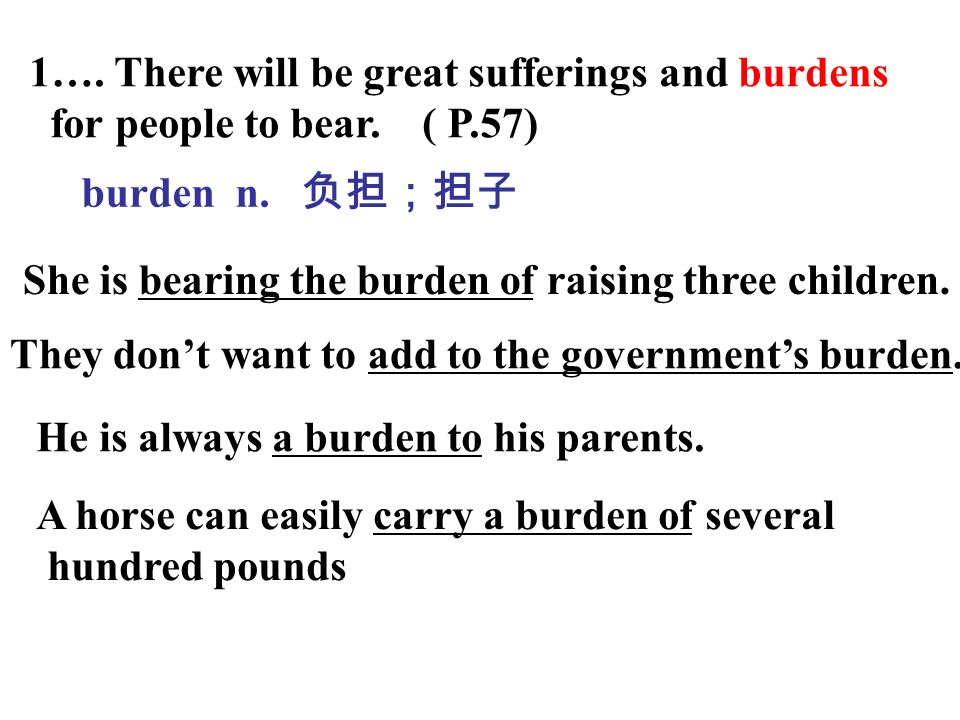 1…. There will be great sufferings and burdens for people to bear.