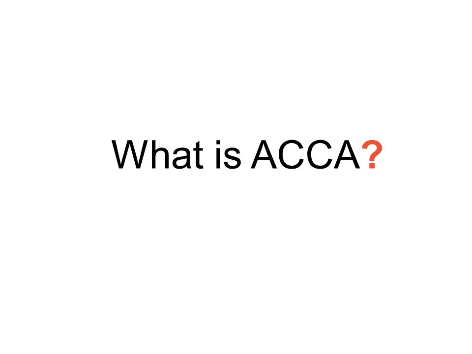 What is ACCA