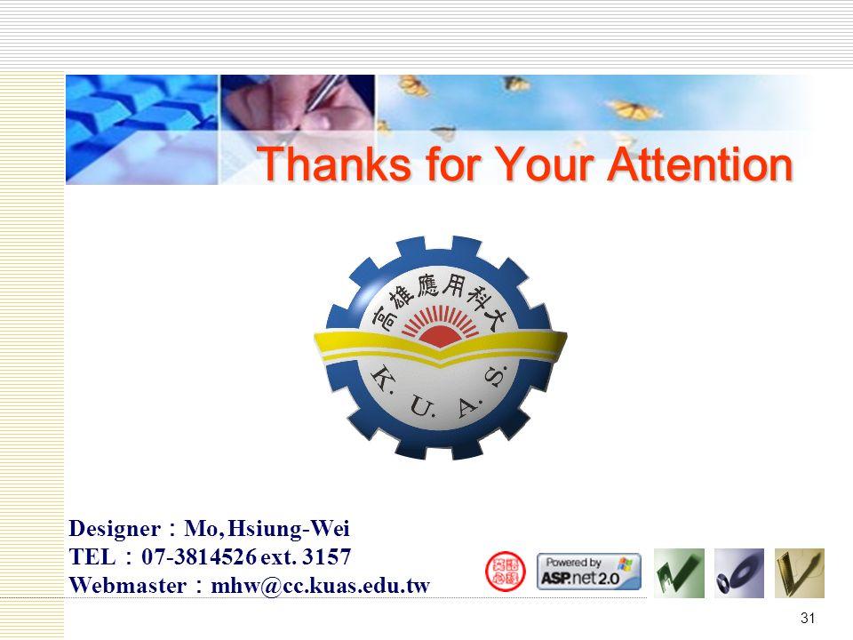 31 Designer : Mo, Hsiung-Wei TEL : 07-3814526 ext.