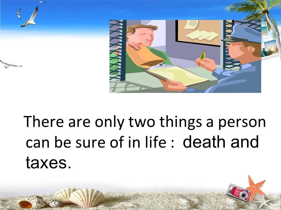 第一个理念: 税收与每一个人的日常生活息息相关。 知识点