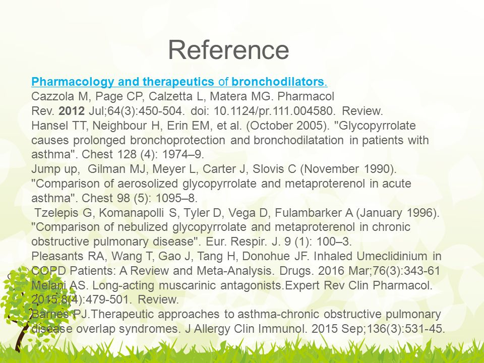 Reference Pharmacology and therapeutics of bronchodilators.