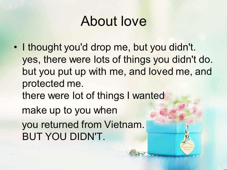 About love I thought you d drop me, but you didn t.