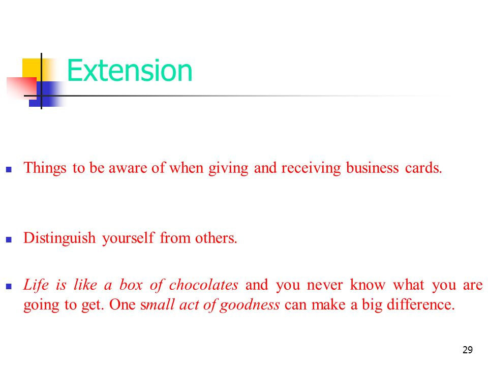 29 Extension Things to be aware of when giving and receiving business cards.