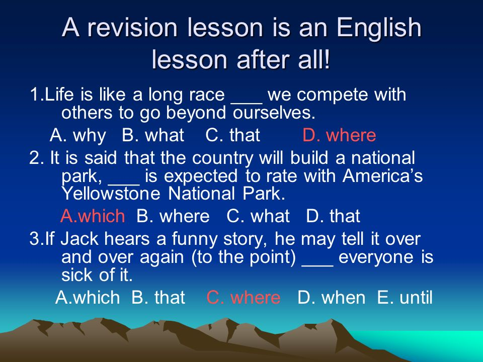 A revision lesson is an English lesson after all.