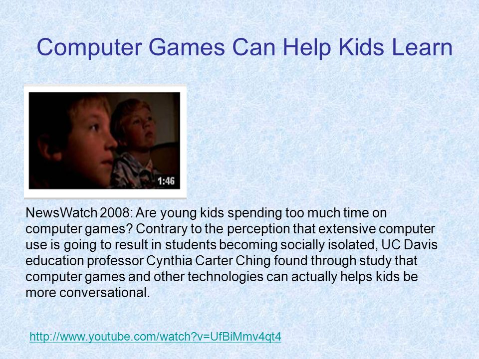 Computer Games Can Help Kids Learn NewsWatch 2008: Are young kids spending too much time on computer games.