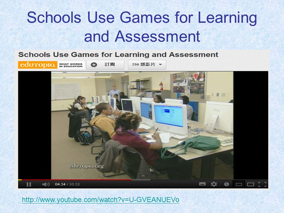 Schools Use Games for Learning and Assessment   v=U-GVEANUEVo