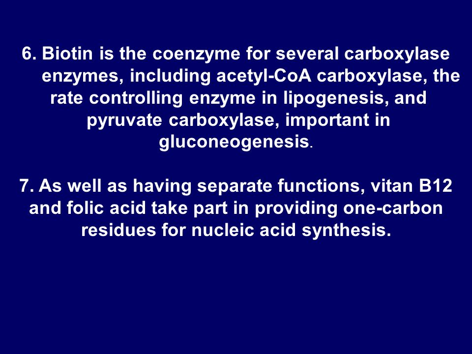 4. Riboflavin and niacin are each important cof;actors in oxidoreduction reactions.
