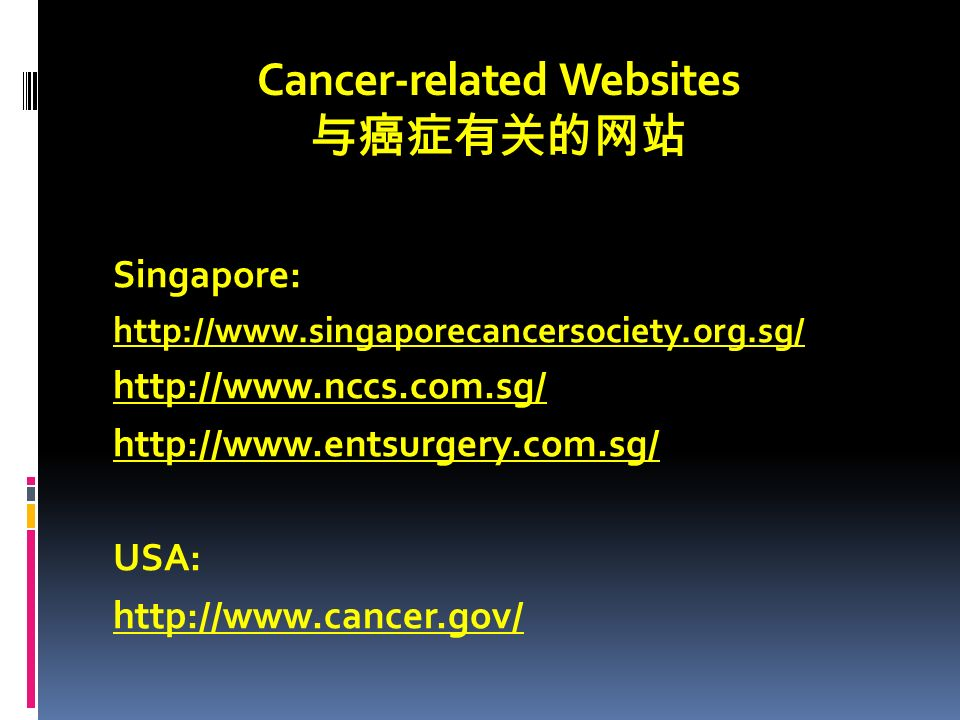 Cancer-related Websites 与癌症有关的网站 Singapore: USA: