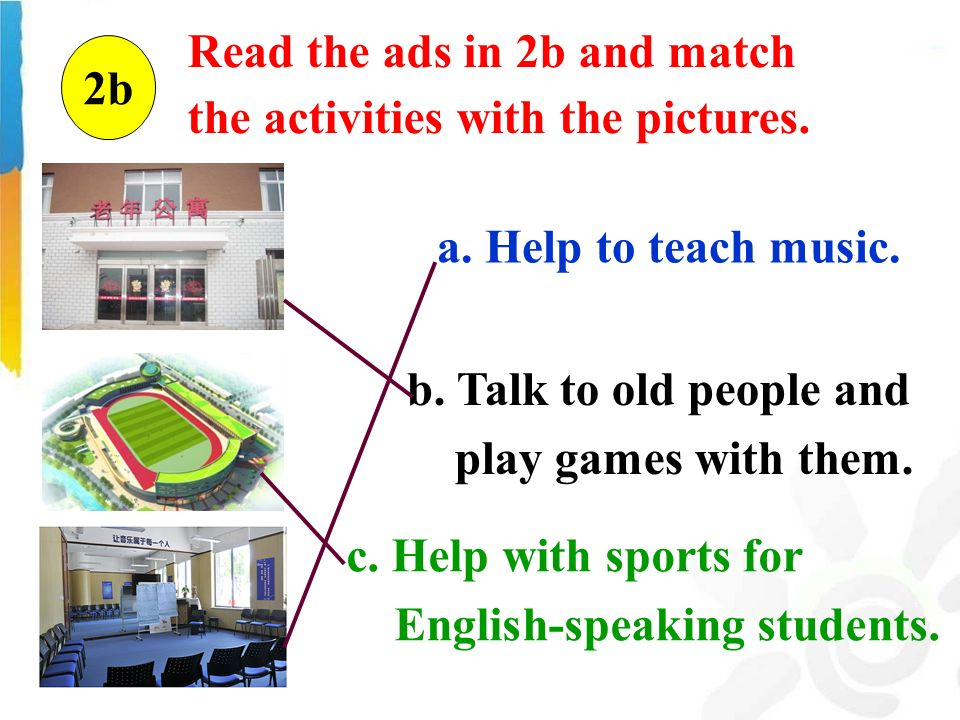 c. Help with sports for English-speaking students.