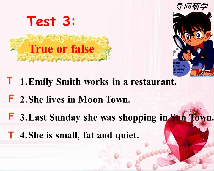 1.Emily Smith works in a restaurant. 2.She lives in Moon Town.