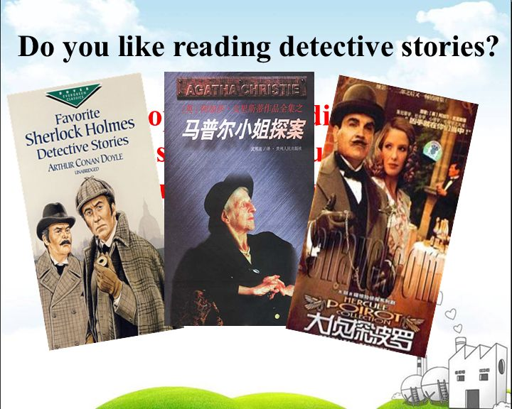 Do you like reading detective stories.