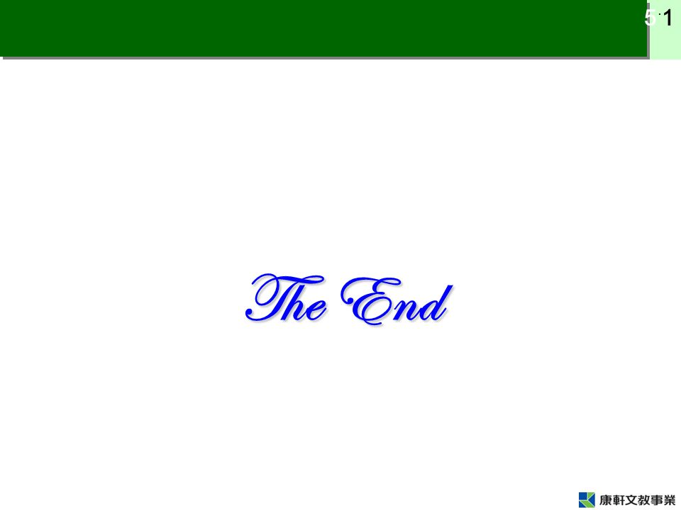 5 ˙ 1 The End