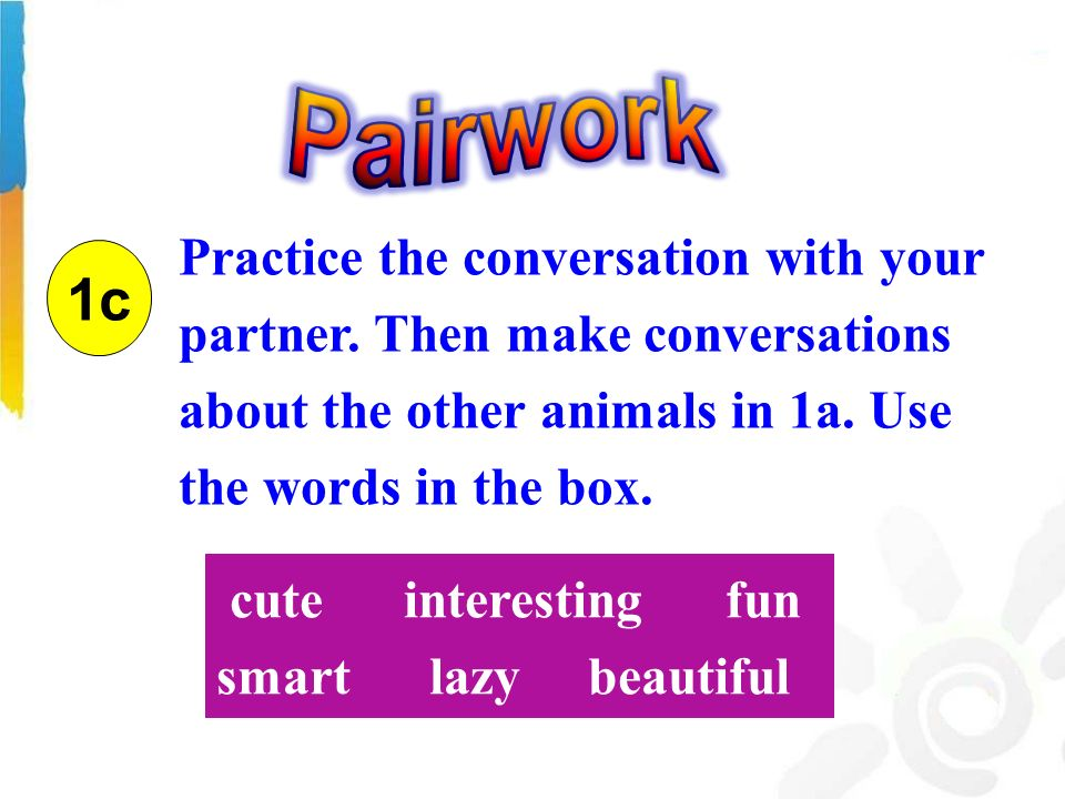 1c Practice the conversation with your partner.